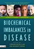 Biochemical Imbalances in Disease: A Practitioner's Handbook