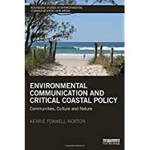 Environmental Communication and Critical Coastal Policy: Communities, Culture and Nature