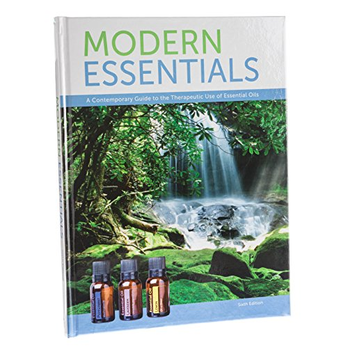 Modern Essentials: (6th Edition, 3rd Printing, Feb. 2015) A Contemporary Guide to the Therapeutic Use of Essential Oils