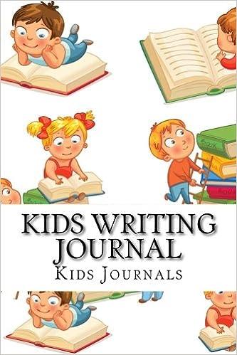 Kids Writing Journal: Journals, Diaries, Notebooks