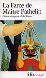 Farce de Maitre Pathelin (Folio (Gallimard)) (French Edition)
