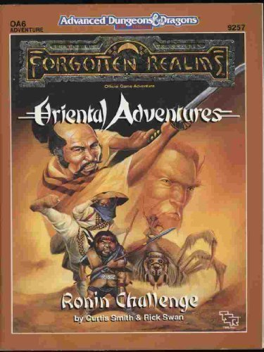 Ronin Challenge (Advanced Dungeons and Dragons/Forgotten Realms/Oriental Adventures Module OA6)