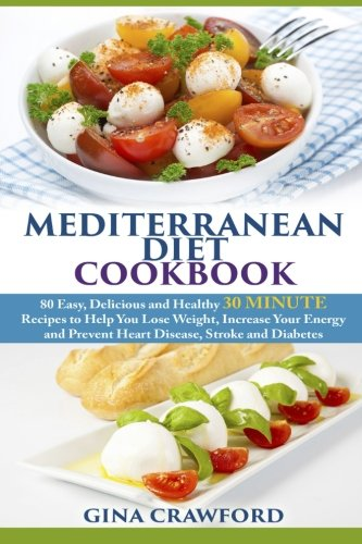 Mediterranean Diet Cookbook Delicious Increase
