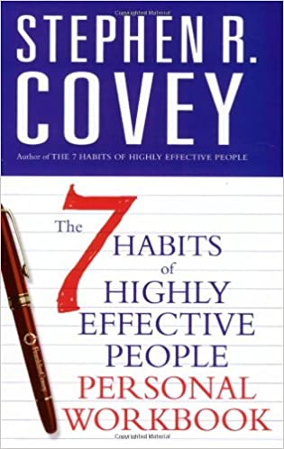 The 7 Habits of Highly Effective People Personal Workbook (COVEY ...