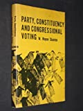 img - for Party, Constituency and Congressional Voting: A Study of Legislative Behavior in the United States House of Representatives (Louisiana State University Studies) book / textbook / text book