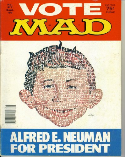 (Mad Magazine Issue #217: Alfred E. Neuman For President (September 1980))