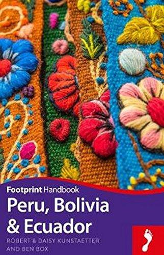 (Peru, Bolivia, Ecuador Footprint Handbook (Footprint Handbooks))