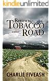 Return to Tobacco Road