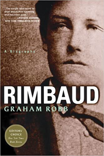 Amazon com: Rimbaud: A Biography (9780393322675): Graham Robb: Books