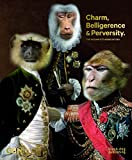 img - for Charm, Belligerence & Perversity.: The Incomplete Works of GBH book / textbook / text book