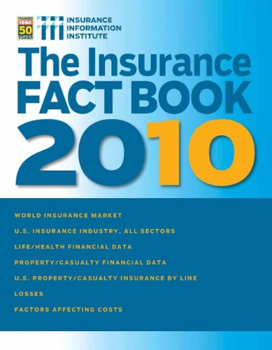 The III Insurance Fact Book 2010