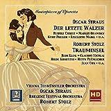 """Masterpieces of Operetta, Vol. 9: Oscar Straus """"Der letzte Walzer"""" & Robert Stolz """"Trauminsel"""""""