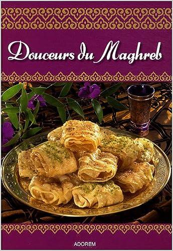 Lire Douceurs du Maghreb epub pdf