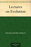 Lectures on Evolution (English Edition)