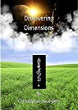 Discovering Dimensions (Eldritch Chronicles Book 1)