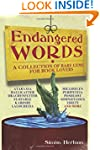 Endangered Words: A Collection of Rar...