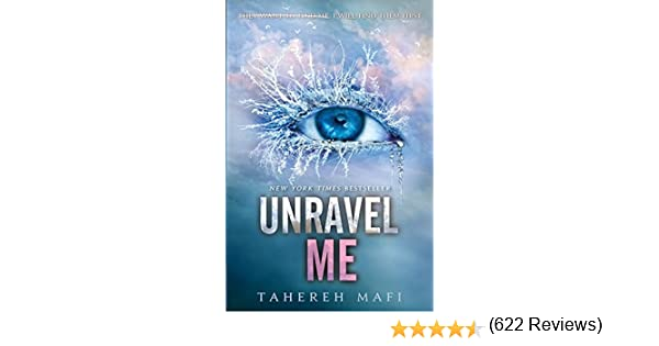 Unravel Me (Shatter Me 2): Amazon.es: Mafi, Tahereh: Libros en ...
