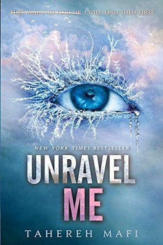 Amazon.com: Unravel Me (Shatter Me Book 2) (8601404328640): Mafi, Tahereh:  Books