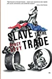 Slave to the Trade, Percy Levy, 1478142022