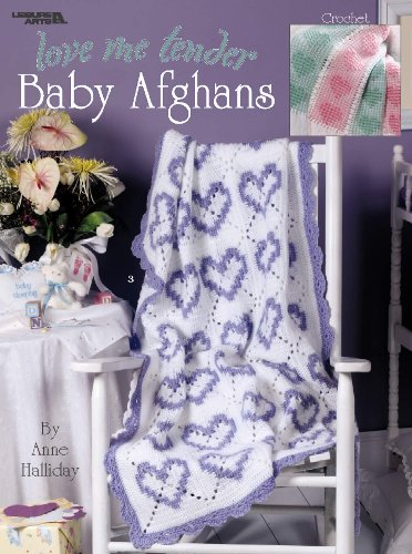 Love Me Tender Baby Afghans  (Leisure Arts #3323)