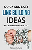 Quick and Easy Link Building Ideas for SEO: Smart...