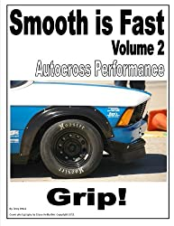 Smooth is Fast Autocross Performance: Grip