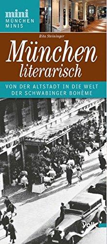 München literarisch - Von der Altstadt in die Welt der Schwabinger Bohème