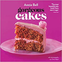 Gorgeous Cakes Amazon Co Uk Annie Bell 9780857830388 Books