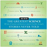 The Greatest Science Stories Never Told, Rick Beyer, 0061626961