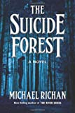 The Suicide Forest, Michael Richan, 1496110544