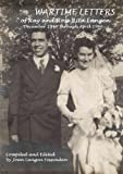 img - for Wartime Letters of Ray and Rose Rita Langen book / textbook / text book