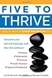 Five to Thrive, Lise Alschuler and Karolyn A. Gazella, 1935297406