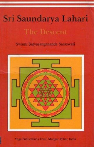 Sri Saundarya Lahari (The Descent) by Swami Satyasangananda Saraswati (2009-03-21)
