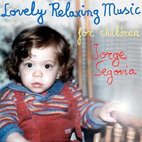 Lovely Relaxing Music for Children