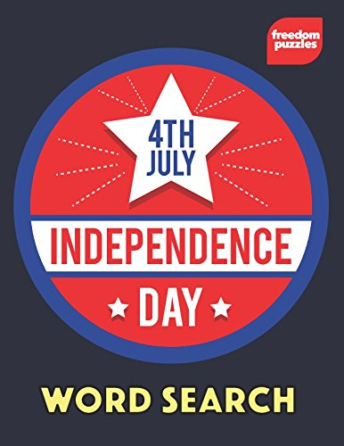 Independence Day Word Search: 4th of July Large Print Puzzle Book