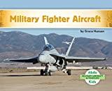 Military Fighter Aircraft (Military Aircraft & Vehicles)