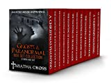 #8: Ghosts & Paranormal Box Set Collection (12 Book Box Set) (Haunted House Stories)