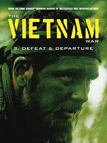- The Vietnam War: Defeat and Departure