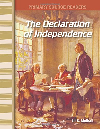 The Declaration of Independence: Early America (Primary Source Readers) ebook