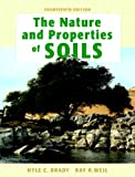 The Nature and Properties of Soils, 14th Edition, Nyle C. Brady, Ray R. Weil, 013227938X