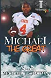 Michael the Great, Michael Chatman, 1461107946