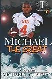 Michael the Great, Michael Chatman, 1461107946