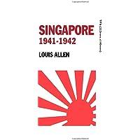 Singapore 1941-1942: Revised Edition