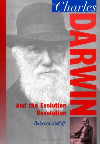 Charles Darwin: And the Evolution Revolution (Oxford Portraits in - Portraits Oxford