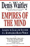 Empires of the Mind, Denis E. Waitley, 0688147631