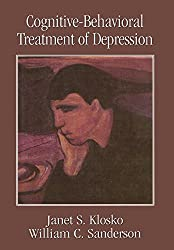 Cognitive-Behavioral Treatment of Depression (Clinical Application of Evidence-Based Psychotherapy)