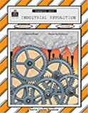 Industrial Revolution Thematic Unit, David Jeffries, 1557342946
