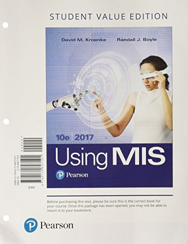 Using MIS, Student Value Edition (10th Edition)
