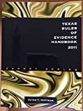 img - for Texas Rules of Evidence Handbook 2011 (O'CONNOR'S ANNOTATED SERIES, EXPERT SERIES) book / textbook / text book