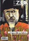 img - for ZEEK - A Jewish Journal of Thought and Culture (Fall, 2010) Theme : RECONSTRUCTION: Denominationalisms that Works? book / textbook / text book